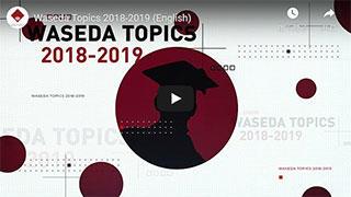 Waseda Topics 2018-2019